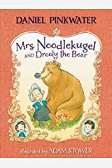 Mrs. Noodlekugel and Drooly the Bear Paperback