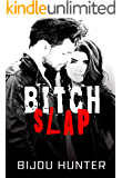 Bitch Slap (White Horse Book 1)
