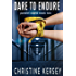 Dare to Endure (Parallel World Book Two)