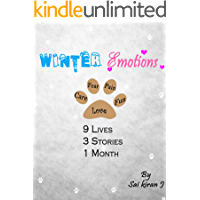 WINTER EMOTIONS: 9 Lives, 3 Stories, 1 month