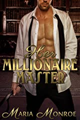 Her Millionaire Master Kindle Edition