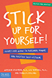 Stick Up for Yourself!: Every Kid's Guide to Personal Power and Positive Self-Esteem (English Edition)