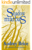 Shadow Marbas (Fourteen Tales of Thirteen Covens Book 4)