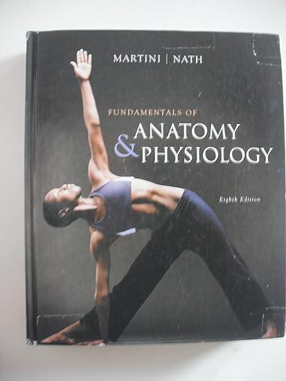 Amazon.com : Fundamentals of Anatomy & Physiology eighth edition by ...