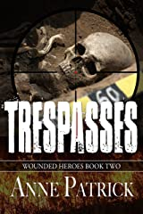 Trespasses (Wounded Heroes Series Book 2) Kindle Edition