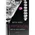 Temptation 1-4 - Weil du mich verführst: Roman