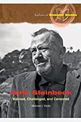 John Steinbeck: Banned, Challenged, and Censored (Authors of Banned Books) Library Binding