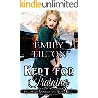 Kept for Training (Victorian Correction Book 8)