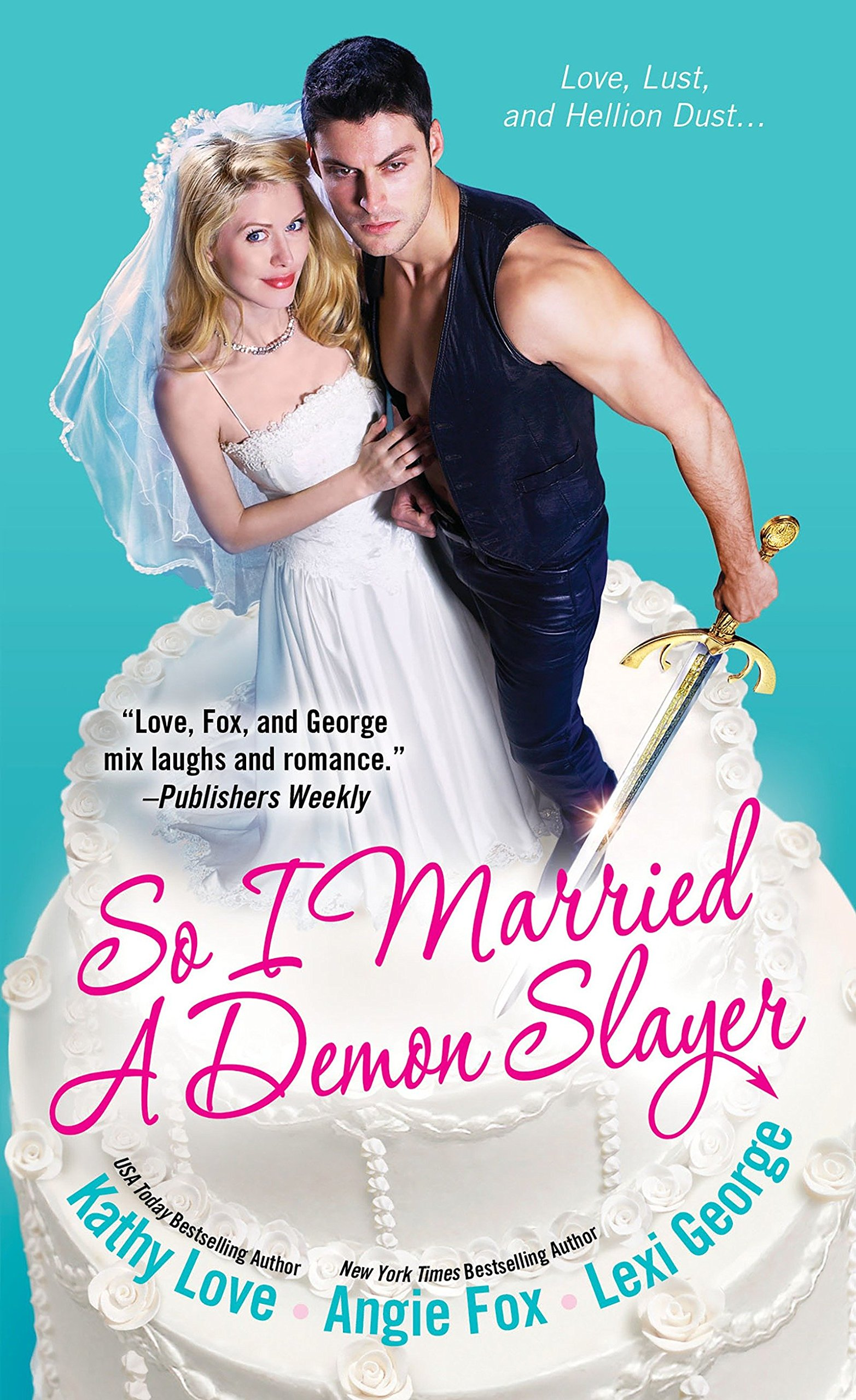 3893622a0f5 So I Married A Demon Slayer  Angie Fox