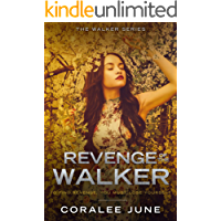 Revenge of the Walker (The Walker Series Book 4)