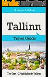 Tallinn Travel Guide: The Top 10 Highlights in Tallinn (Globetrotter Guide Books)
