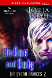 His One and Only [The Lycan Princes 2] (Siren Publishing Classic ManLove)