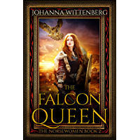 The Falcon Queen (The Norsewomen Book 2)