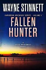 Fallen Hunter: A Jesse McDermitt Novel (Caribbean Adventure Series Book 3) Kindle Edition
