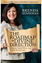 The Roadmap to Divine Direction: Finding God's Will for Every Situation Kindle Edition
