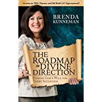 The Roadmap to Divine Direction: Finding God's Will for Every Situation (English Edition)