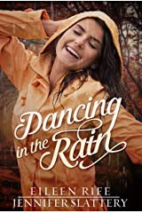 Dancing in the Rain Kindle Edition