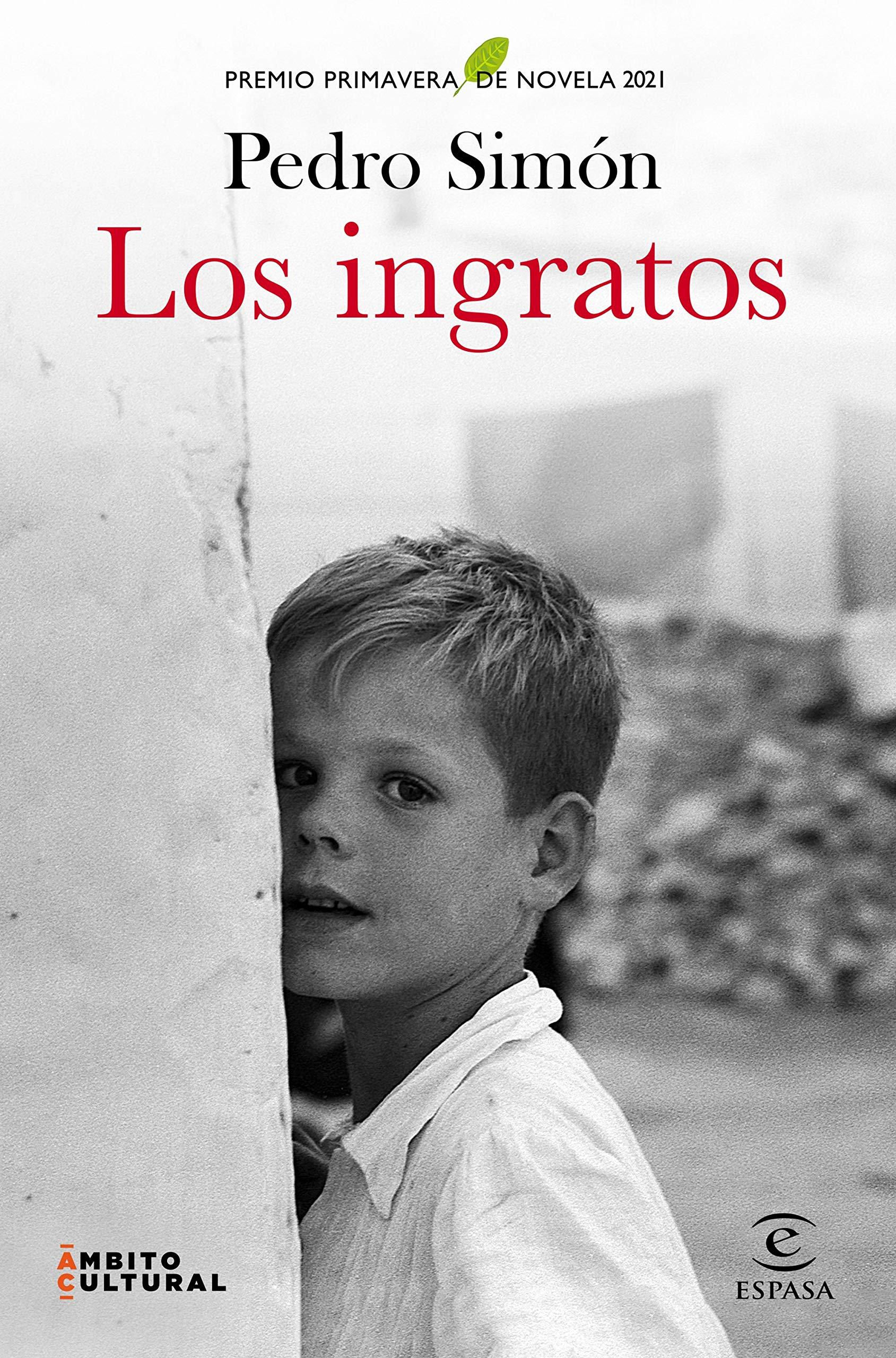 Los ingratos, de Pedro Simón
