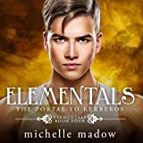 Elementals 4: The Portal to Kerberos