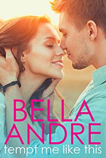Kiss me like this the morrisons kindle edition by bella andre tempt me like this the morrisons fandeluxe Image collections