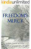 Freedom's Mercy (Baldwin Series Book 3)