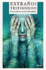 Extraños Testimonios. Prosas ardientes y otros relatos góticos (Spanish Edition) Kindle Edition