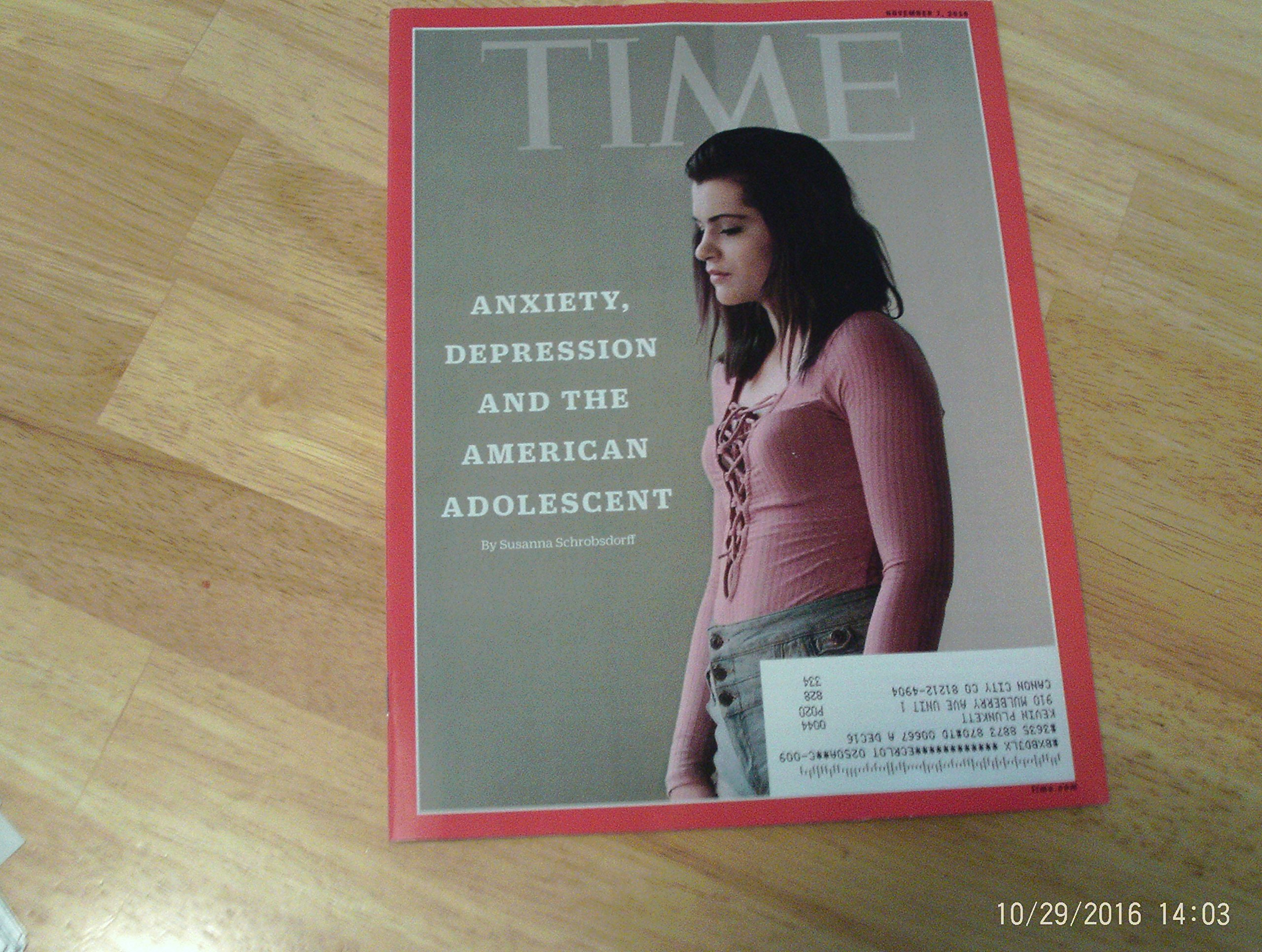 Read Online Time November 7 2016 Anxiety, Depression & the American Adolescent PDF