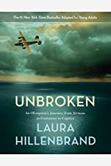 Unbroken (The Young Adult Adaptation): An Olympian's Journey from Airman to Castaway to Captive Kindle Edition