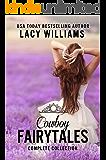 Cowboy Fairytales Complete Collection: Ten Contemporary Romances
