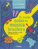 As Muitas Notas da Musica Brasileira