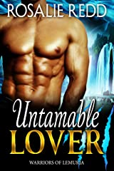 Untamable Lover (Warriors of Lemuria Book 2) Kindle Edition
