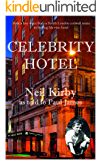 Celebrity Hotel: True Inside Gossip, Scandal and Intrigue