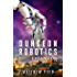 Dungeon Robotics (Book 2): Expansion