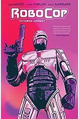 RoboCop: Citizens Arrest (Robocop Citizens Arrest) Kindle Edition