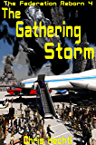 The Gathering Storm (The New Federation Book 4)