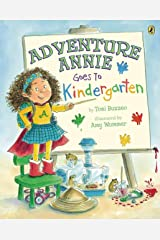 Adventure Annie Goes to Kindergarten Kindle Edition
