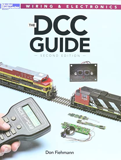 amazon com kalmbach 12488 the dcc guide 2nd edition book how it rh amazon com Digitrax DCC Wiring DCC Wiring Basics