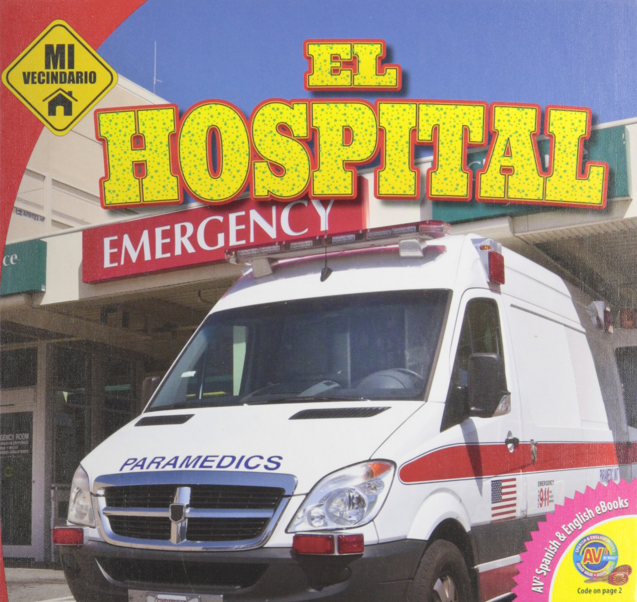 El Hospital (Mi Vecindario) (Spanish Edition): Aaron Carr ...