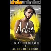 Ache (Men of Hidden Creek Book 3) (English Edition)