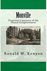 Monville: Forgotten Luminary of the French Enlightenment Kindle Edition