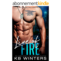 Line Of Fire: A Navy SEAL Second Chance Romance (English Edition)