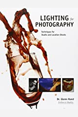 Lighting for Photography: Techniques for Studio and Location Shoots Paperback