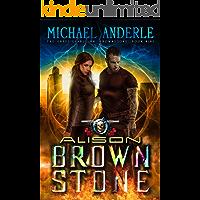 Alison Brownstone: An Urban Fantasy Action Adventure (The Unbelievable Mr. Brownstone Book 9)