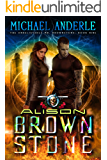 Alison Brownstone: An Urban Fantasy Action Adventure (The Unbelievable Mr. Brownstone Book 9)