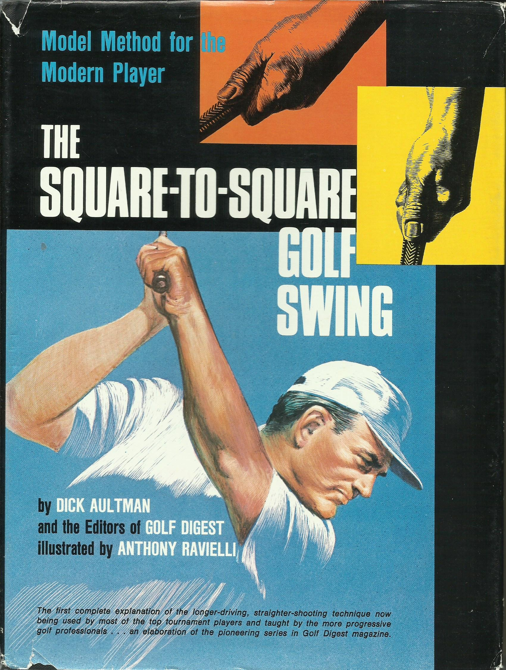 The Square To Square Golf Swing Modern Method For The
