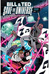 Bill & Ted Save the Universe #2 Kindle Edition