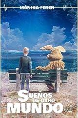 Sueños de otro mundo, Volumen 2: Agua (Spanish Edition) Kindle Edition