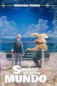 Sueños de otro mundo, Volumen 2: Agua (Spanish Edition)