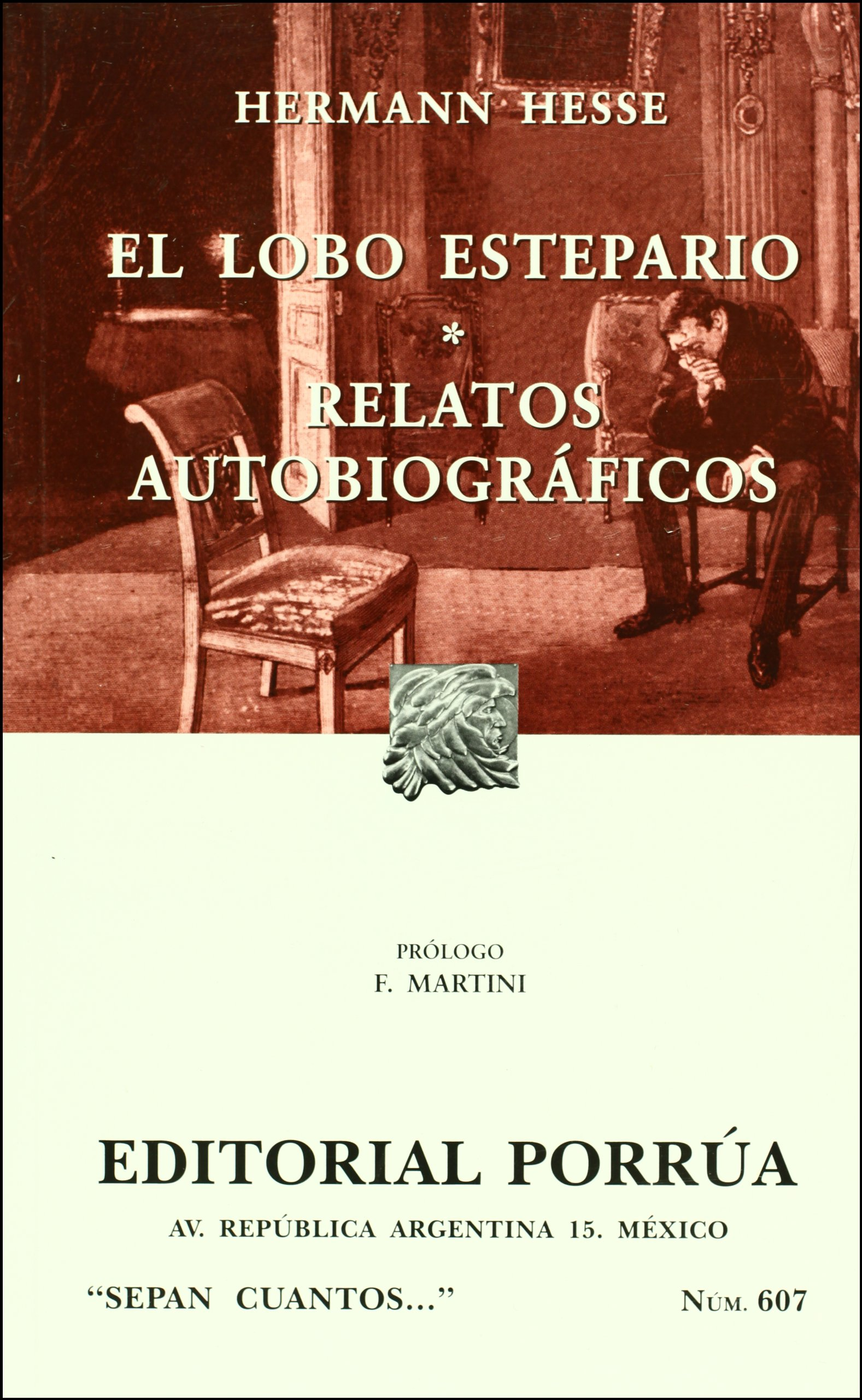 Download El lobo estepario (Sepan Cuantos # 607) (Spanish Edition) PDF