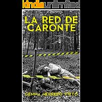 La red de Caronte (Spanish Edition)